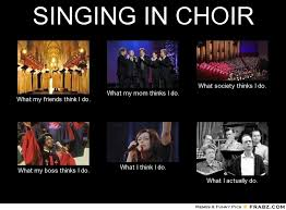 Meme Generator What I Do - singing in choir meme generator what i do school