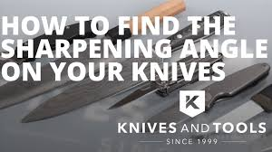 how to find the sharpening angle on any knife with any sharpening