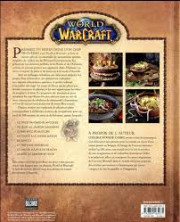 l officiel de la cuisine of warcraft le livre de cuisine officiel chelsea