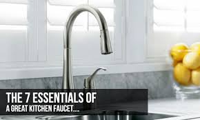 top ten kitchen faucets 7 essentials of a great kitchen faucet kitchen faucet reviews