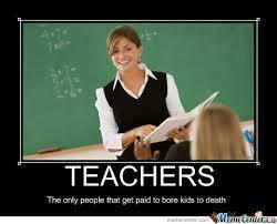Memes About Teachers - boring teachers by skrillexfuckingsucks meme center