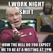 Work Meeting Meme - 16 funniest nurse memes night shift edition nurse org
