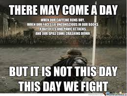 Be Strong Meme - finals humpday parents families