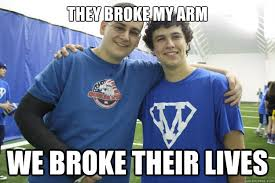 Meme With Two Pictures - they broke my arm we broke their lives two best friends meme