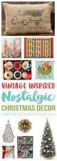nostalgic vintage inspired christmas decor happiness is homemade