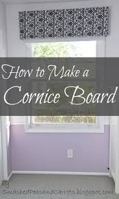 tutorial how to make a cornice board smashed peas u0026 carrots