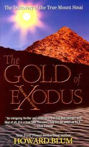 Barnes And Noble Hours Lincoln Ne The Gold Of Exodus The Discovery Of The True Mount Sinai By