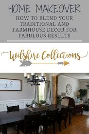home makeover blending farmhouse and traditional decor for