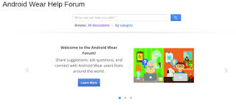 android help forum s official android wear forum is now open and ready for