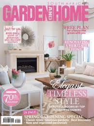 Home Design Magazines South Africa South African Garden And Home Magazine September 2016 Issue U2013 Get