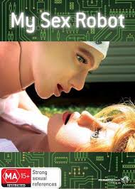 My Sex Robot (2011)