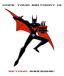 Happy Birthday Batman Meme - batman beyond birthday card by shi jak on deviantart