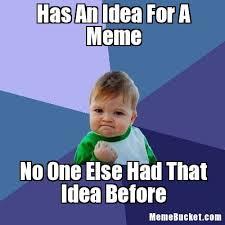 Meme Create Your Own - has an idea for a meme create your own meme