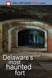 Best Halloween Attractions East Coast by 45 Best Images About Delaware De The First State On Pinterest
