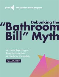 debunking the u0027bathroom bill u0027 myth u2013 accurate reporting on lgbt