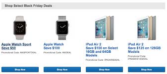 ipad air 2 black friday early best buy black friday deals up to 100 off apple watch