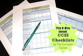 updated 7th and 8th grade ccss checklists the curriculum corner