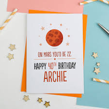 on mars you u0027d be u2026 personalised birthday card by a is for alphabet