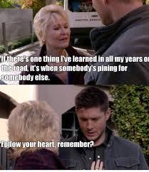 Follow Your Heart Meme - dean just follow your heart supernatural amino