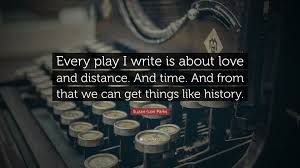Quotes On Love And Time by Suzan Lori Parks Quotes 12 Wallpapers Quotefancy