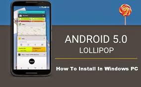 windows xp for android how to install android 5 0 lollipop on your pc windows xp vista