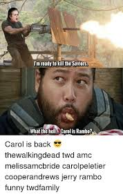 Carol Twd Meme - tindangelwings m ready to kill the saviors what the hell carol is