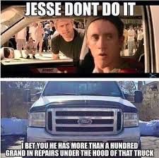 Ford Owner Memes - 76 best meme images on pinterest ford humor ford memes and funny
