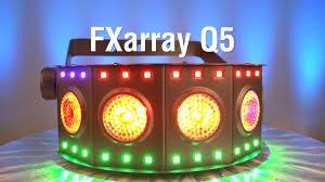 chauvet dj fxarray q5 effect light fxarray q5 by chauvet dj youtube