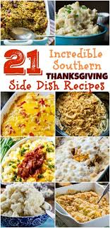 21 of the best southern thanksgiving side dish recipes thanksgiving