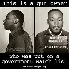 Mlk Memes - atheist with a gun martin luther king was on a watchlist