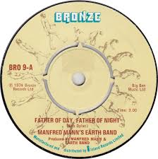 Youtube Manfred Mann Blinded By The Light 45cat Manfred Mann U0027s Earth Band Father Of Day Father Of Night