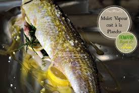 cuisiner le mulet papillote de mulet ou muge cuit à la plancha recette saine