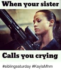 Why Are You Crying Meme - 25 best memes about when your sister calls you crying when