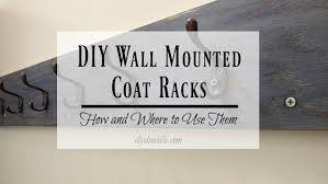 diy wall mounted coat racks diy danielle