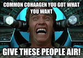 What Is Air Meme - come on cohaagen you got what you want give these people air