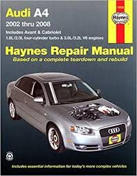 free online car repair manuals download 2004 audi a4 electronic throttle control audi a4 2002 2008 haynes repair manual haynes 9781563928376