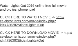 lights out full movie free watch lights out 2016 online free full movie android ios iph by