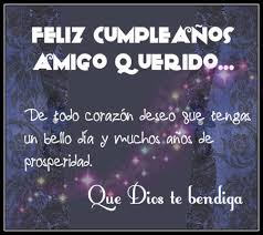 imagenes de cumpleaños para un querido amigo feliz cumpleaños amigo dios te bendiga con frases y mensajes