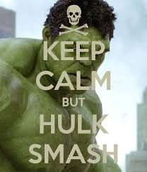 Hulk Smash Meme - keep calm but hulk smash fan girls collective squee