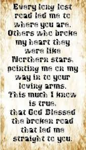 wedding quotes road bless the broken road rascal flatts quotes