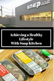 achieving a healthy lifestyle with snap kitchen u2013 life of a mom 2 blog
