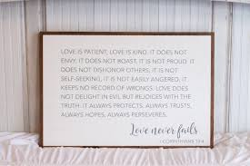 home sign love never fails 1 corinthians 13 4 wood sign