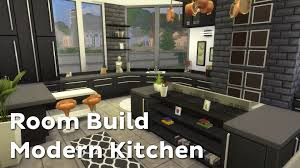 sims 3 modern kitchen the sims 4 room build modern kitchen youtube