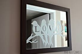 Etched Bathroom Mirror Lovebirds Etched Mirror And Next Comes L