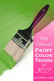 what is the hottest color sneak peak at the hottest 2017 paint color trends