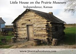 51 cent adventures little house on the prairie museum