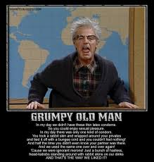 Grumpy Man Meme - nsaney z posters ii dana carvey the grumpy old man snl