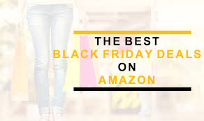 amazon black friday deals the best black friday deals on amazon thetechbeard