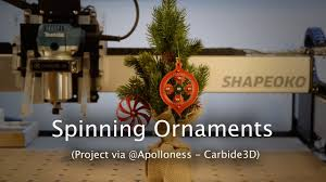 spinning tree ornaments cnc project 71 nomad