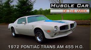 Pontiac Muscle Cars - muscle car of the week video episode 167 1972 pontiac trans am